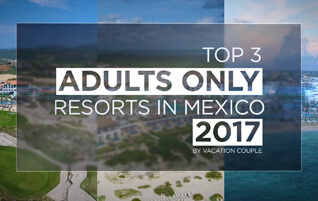 Top 3 Adults Only Resorts