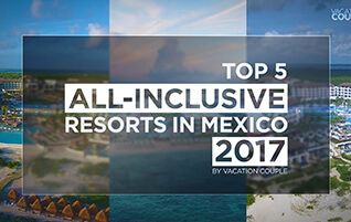 Top 5 All-Inclusive Resorts