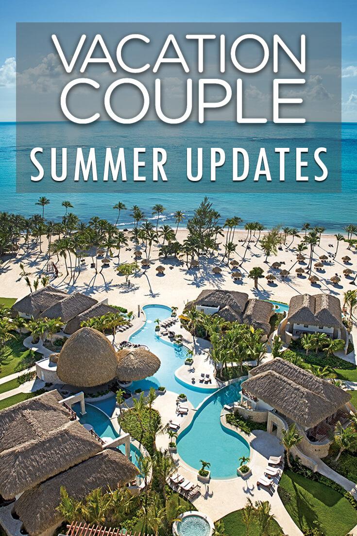 Summer Updates & Resort Adventures