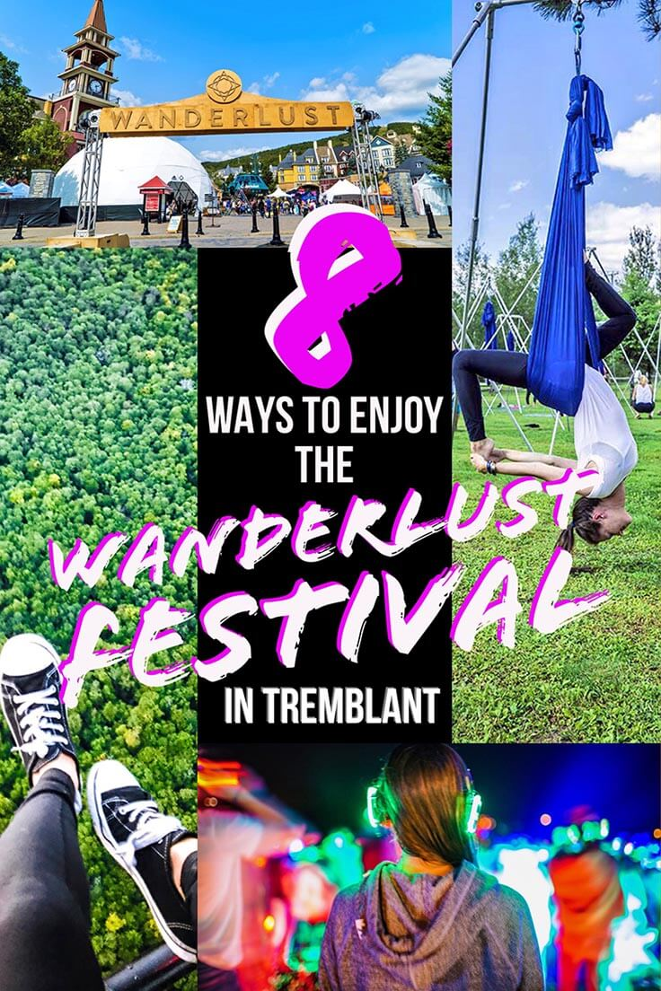 Visit Tremblant with Kristin & Shadi, and learn different ways to enjoy the Wanderlust Festival here. This ski resort transforms into a summer wonderland! Come for yoga, music, community, and most of all... wanderlust.