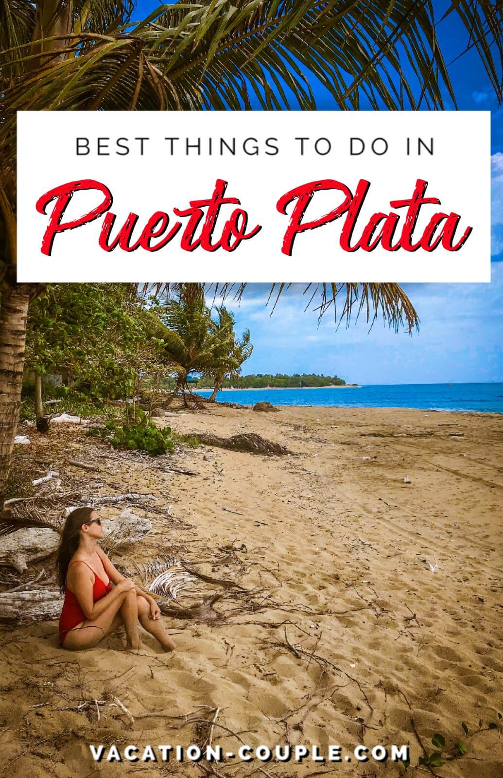 Best Things to Do in Puerto Plata