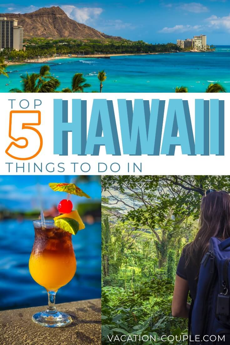 Top 5 Things to Do in Hawaii