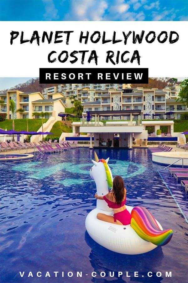 planet hollywood beach resort costa rica review things to do