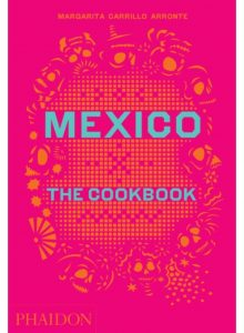 Cover of Mexico The Cookbook by Margarita Carrillo Arronte